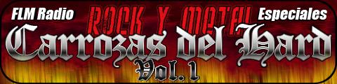 Especial: Rock y Metal, Carrozas del Hard Vol.1 - FLM Radio, Especial - banner