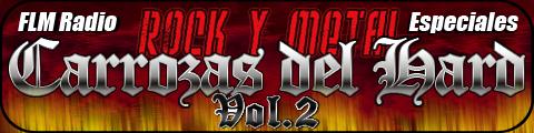 Especial: Rock y Metal, Carrozas del Hard Vol.2 - FLM Radio, Especial - banner