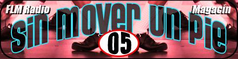 Sin Mover Un Pie #05 - FLM Radio - banner