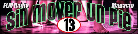 Sin Mover Un Pie #13 - FLM Radio - banner