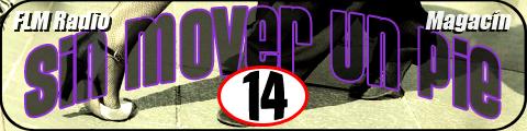 Sin Mover Un Pie #14 - FLM Radio / banner