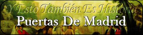 Y Esto También Es Historia: Puertas de Madrid - FLM Radio - banner