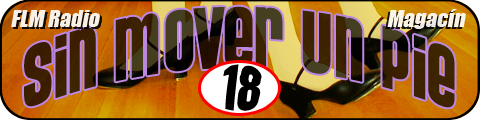 Sin Mover Un Pie #18 - FLM Radio - banner