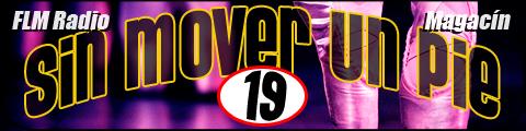 Sin Mover Un Pie #19 - FLM Radio - banner