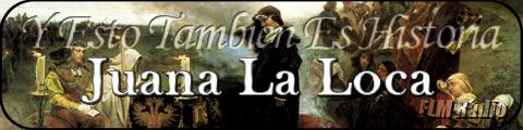 Y Esto También Es Historia: Juana la Loca - FLM Radio - banner