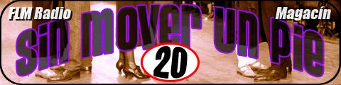 Sin Mover Un Pie #20 - FLM Radio - banner