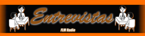 Entrevistas - FLM Radio - Banner