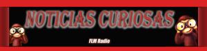 Noticias curiosas - FLM Radio - Banner